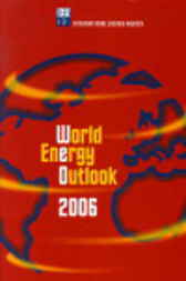 World Energy Outlook 2006 by OECD Publishing