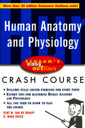 Schaum's Easy Outline of Human Anatomy and Physiology by Kent Van De Graaff