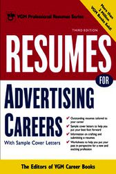 Resumes for Advertising Careers by Editors of VGM Career Books