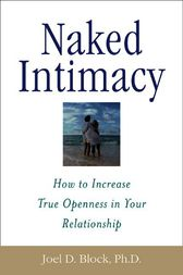 Naked Intimacy by Joel D. Block