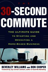 The 30 Second Commute by Beverley Williams