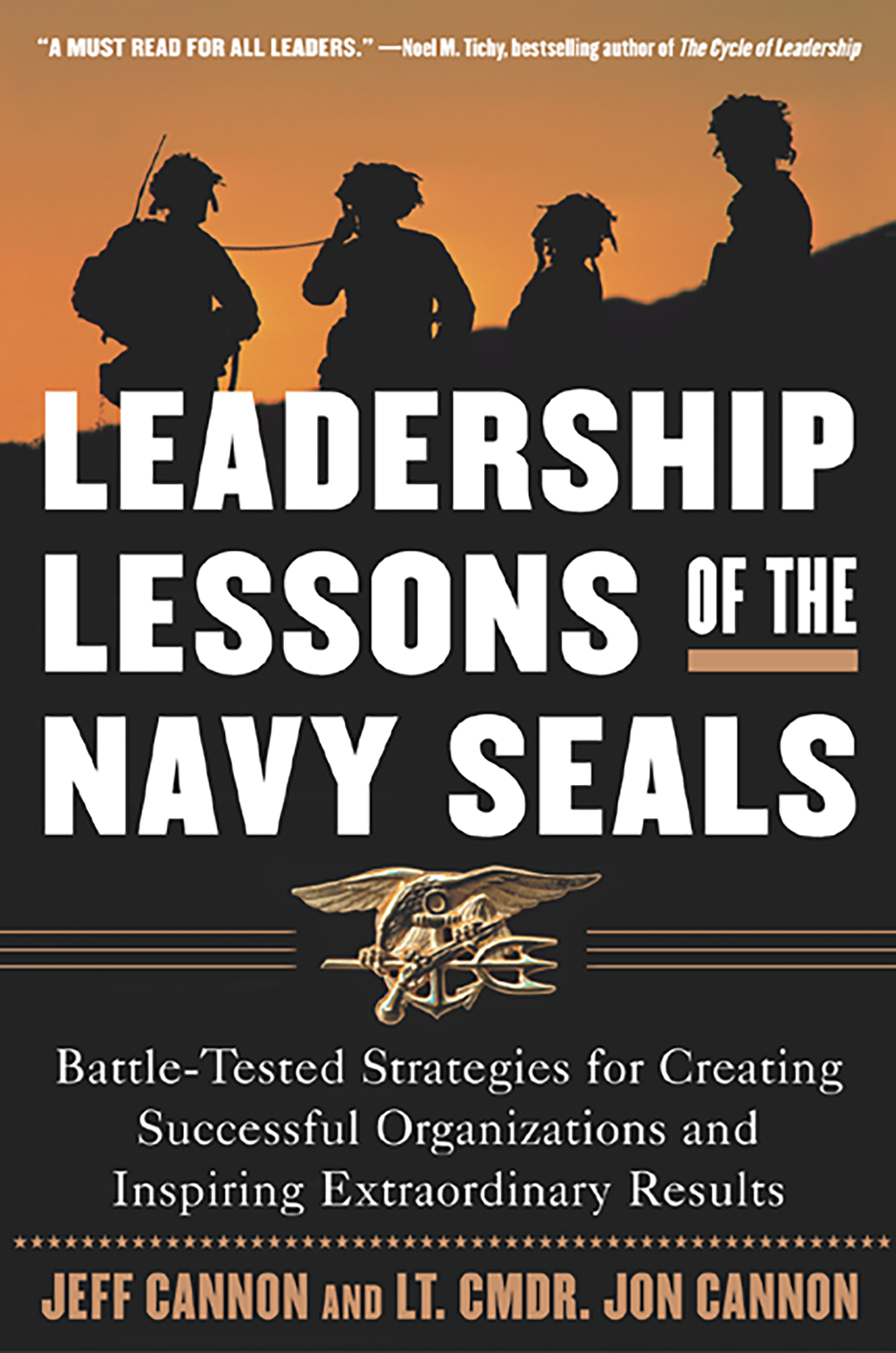 Download Ebook The Leadership Lessons of the U.S. Navy SEALS by Jeff Cannon Pdf