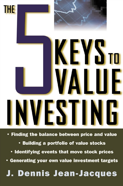 Download Ebook The 5 Keys to Value Investing by J. Dennis Jean-Jacques Pdf