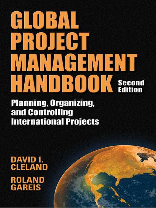 Download Ebook Global Project Management Handbook: Planning, Organizing and Controlling International Projects, Second Edition (2nd ed.) by David L. Cleland Pdf