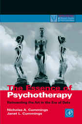 The Essence of Psychotherapy by Nicholas A. Cummings
