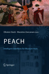 PEACH - Intelligent Interfaces for Museum Visits by Oliviero Stock
