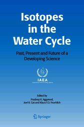 Isotopes in the Water Cycle by Pradeep K. Aggarwal