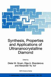 Synthesis, Properties and Applications of Ultrananocrystalline Diamond by Dieter M. Gruen