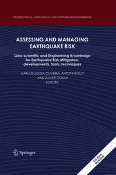 Assessing and Managing Earthquake Risk by Carlos Sousa Oliveira