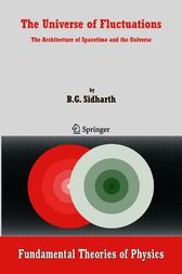 The Universe of Fluctuations by B. G. Sidharth