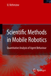 Scientific Methods in Mobile Robotics by Ulrich Nehmzow