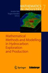 Mathematical Methods and Modelling in Hydrocarbon Exploration and Production by Armin Iske