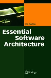 Essential Software Architecture by Ian Gorton