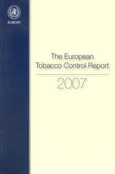 European Tobacco Control Report 2007 by WHO