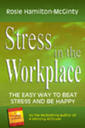 Stress in the Workplace by Rosie Hamilton-McGinty
