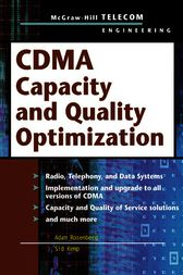 CDMA Capacity and Quality Optimization by Adam N. Rosenberg