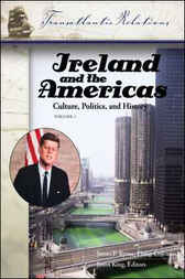 Ireland and the Americas: Culture, Politics, and History [3 volumes] by Philip Coleman