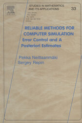 Reliable Methods for Computer Simulation: Error Control and Posteriori Estimates