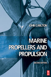 Marine Propellers and Propulsion by John Carlton