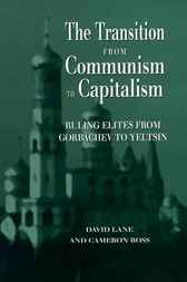 Transition From Communism To Capitalism by David Lane