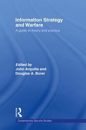 Information Strategy and Warfare by John Arquilla