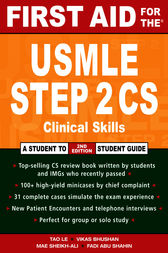 First Aid for the® USMLE Step 2 CS by Tao Le