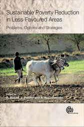 Sustainable Poverty Reduction in Less Favoured Areas: Problems, Options and Strategies