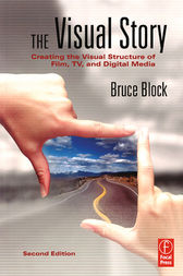 The Visual Story by Bruce Block