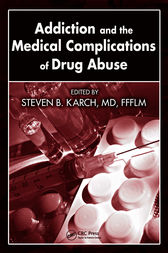 Addiction and the Medical Complications of Drug Abuse by MD Karch