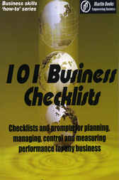 101 BUSINESS CHECKLIST: Checklists and prompts for planning, managing, control and measuring performance for any business