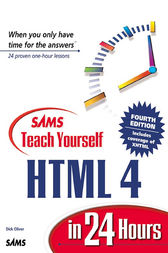 Sams Teach Yourself HTML 4 in 24 Hours by Dick Oliver