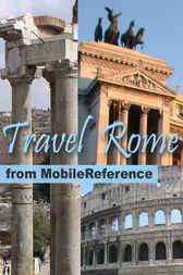 Travel Rome, Italy by MobileReference