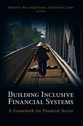 Building Inclusive Financial Systems by Michael S. Barr