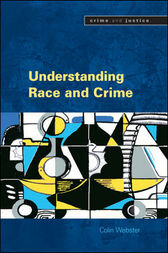Understanding Race And Crime by Colin Scott Webster