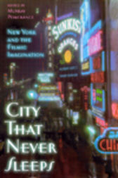 City That Never Sleeps by Murray Pomerance