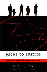 Paths to Justice by Hazel Genn