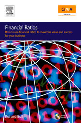 Financial Ratios: How to use financial ratios to maximise value and success for your business