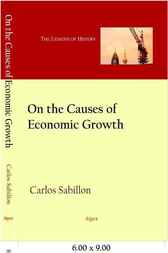 On The Causes of Economic Growth by Carlos Sabillon