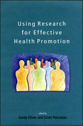 Using Research for Effective Health Promotion by Sandy Oliver