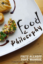 Food and Philosophy by Fritz Allhoff