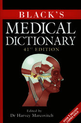 Black's Medical Dictionary by Bloomsbury Publishing