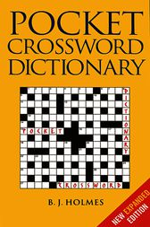 Pocket Crossword Dictionary by B. J. Holmes