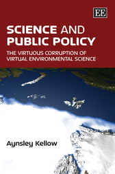 Science and Public Policy by A. Kellow