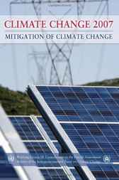 Download Ebook Climate Change 2007 - Mitigation of Climate Change by Intergovernmental Panel on Climate Change Pdf
