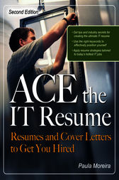 ACE the IT Resume by Paula Moreira