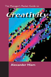 Download Ebook The Managers Pocket Guide to Creativity by Alexander Hiam Pdf