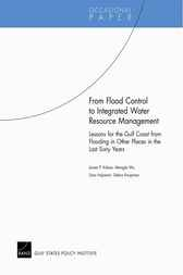 From Flood Control to Integrated Water Resource Management by James P. Kahan