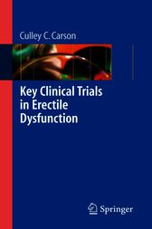Key Clinical Trials in Erectile Dysfunction by Culley C. Carson