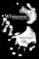 Whiteness: An Introduction