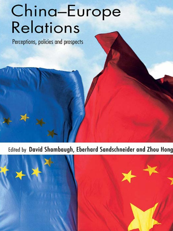 Download Ebook China-Europe Relations by David Shambaugh Pdf